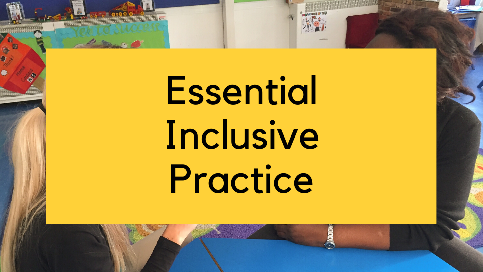 Essential inclusive practice online course