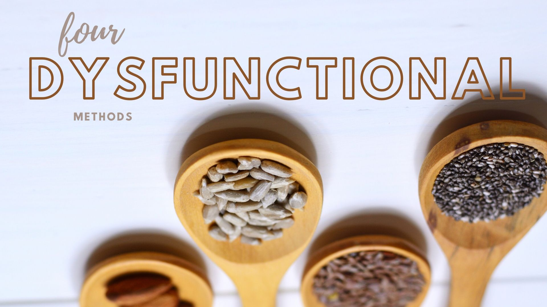 four dysfunctional methods to compromise - image contains four wooden spoons with different seeds
