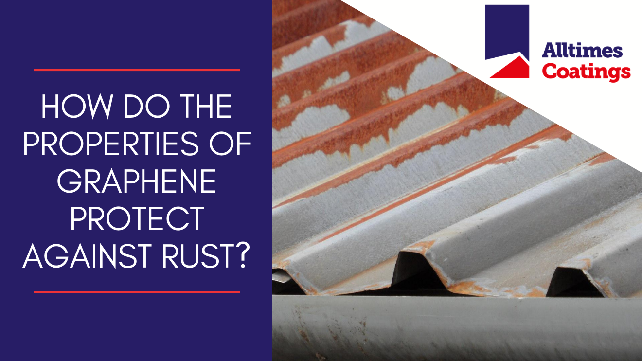 How do the properties of graphene protect against rust?