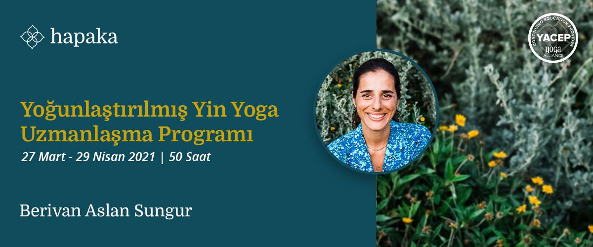 Yoğunlaştırılmış Yin Yoga Uzmanlaşma Programı