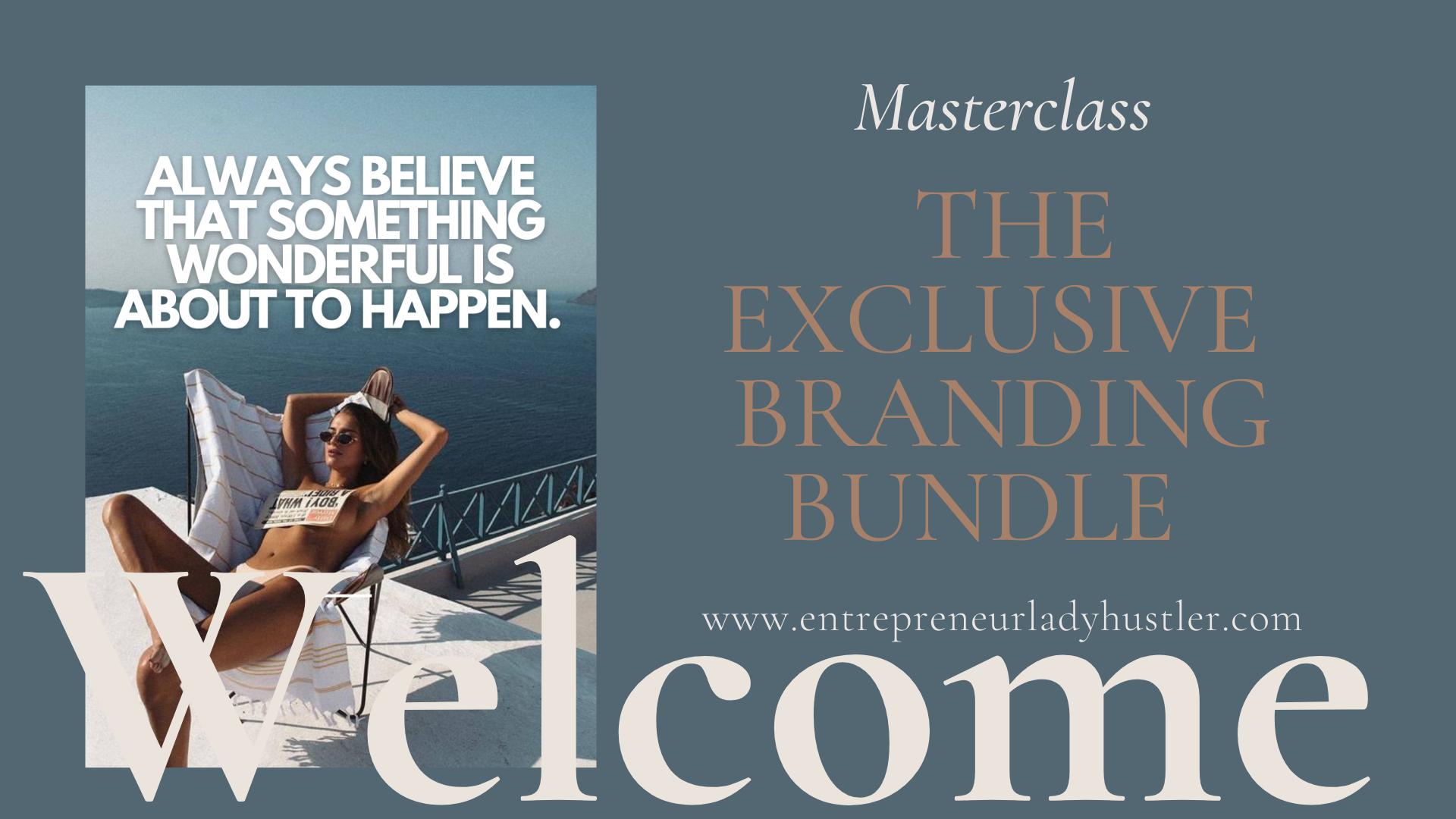 The exclusive branding bundle