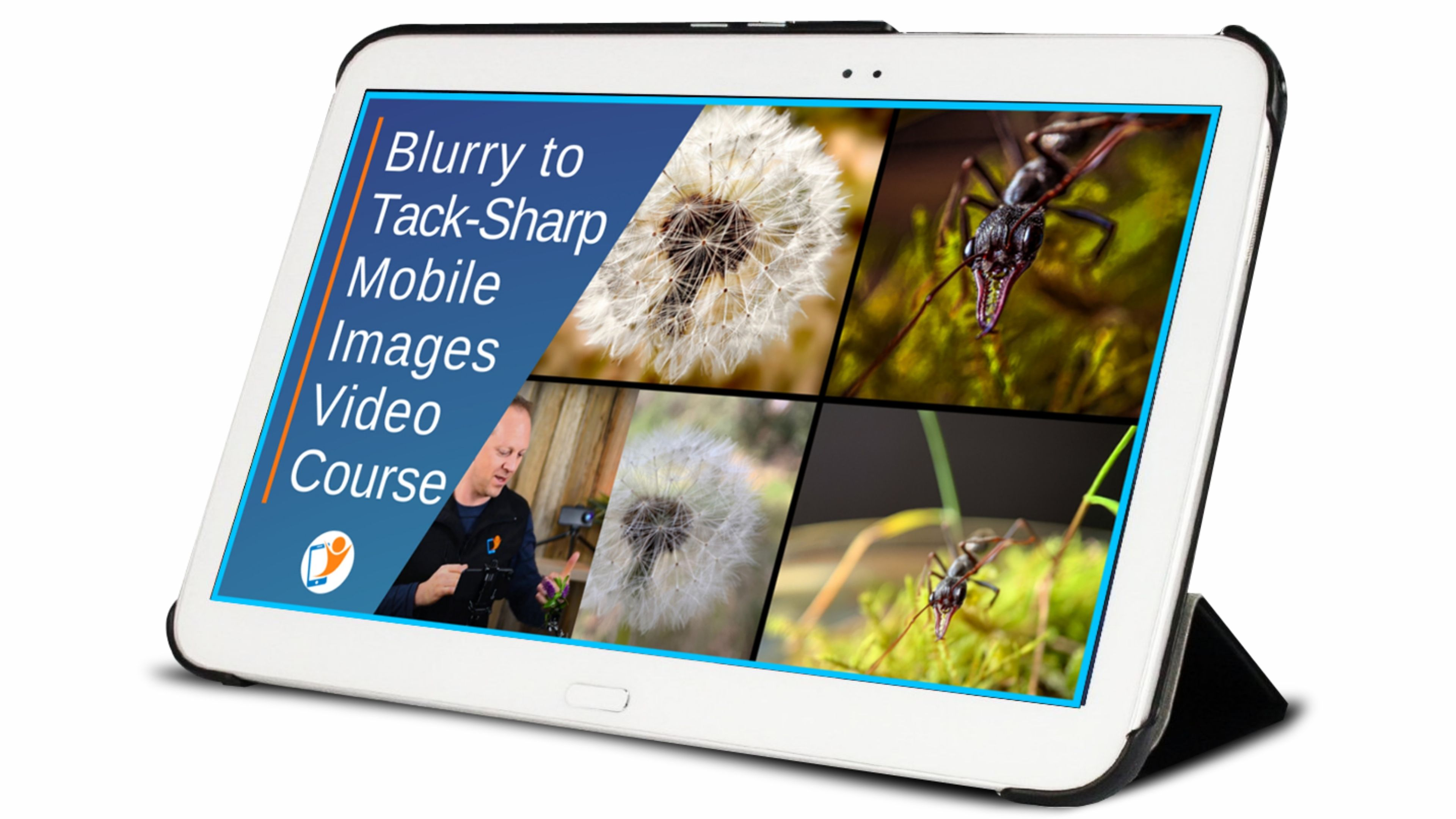 Video Course - Blurry to Tack-Sharp Mobile Images smartphone mobile photography course