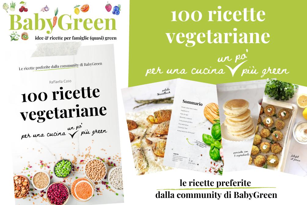 100 ricette vegetariane per una cucina un po' più green