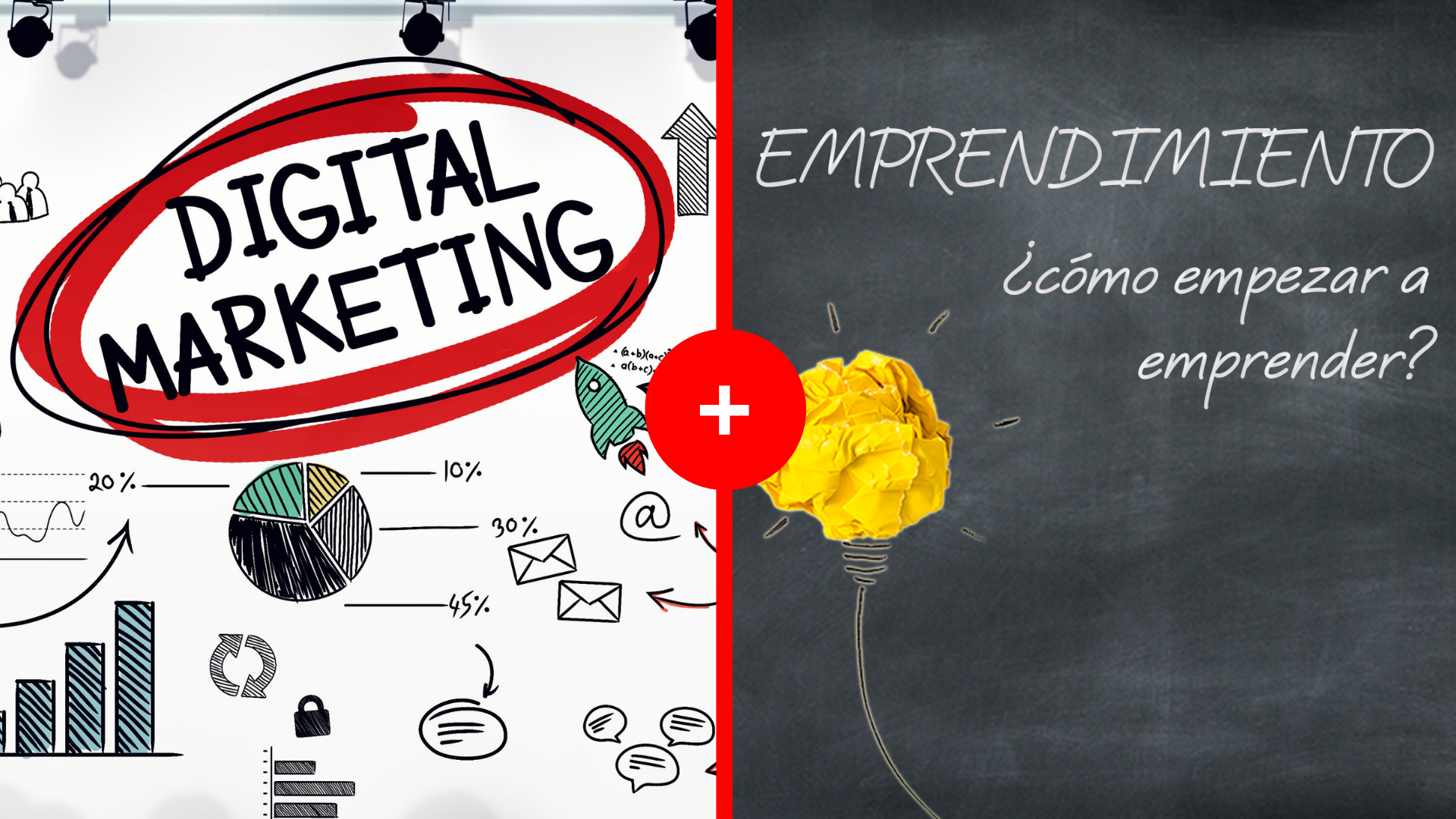 Curso de Emprendimiento  + Marketing Digital