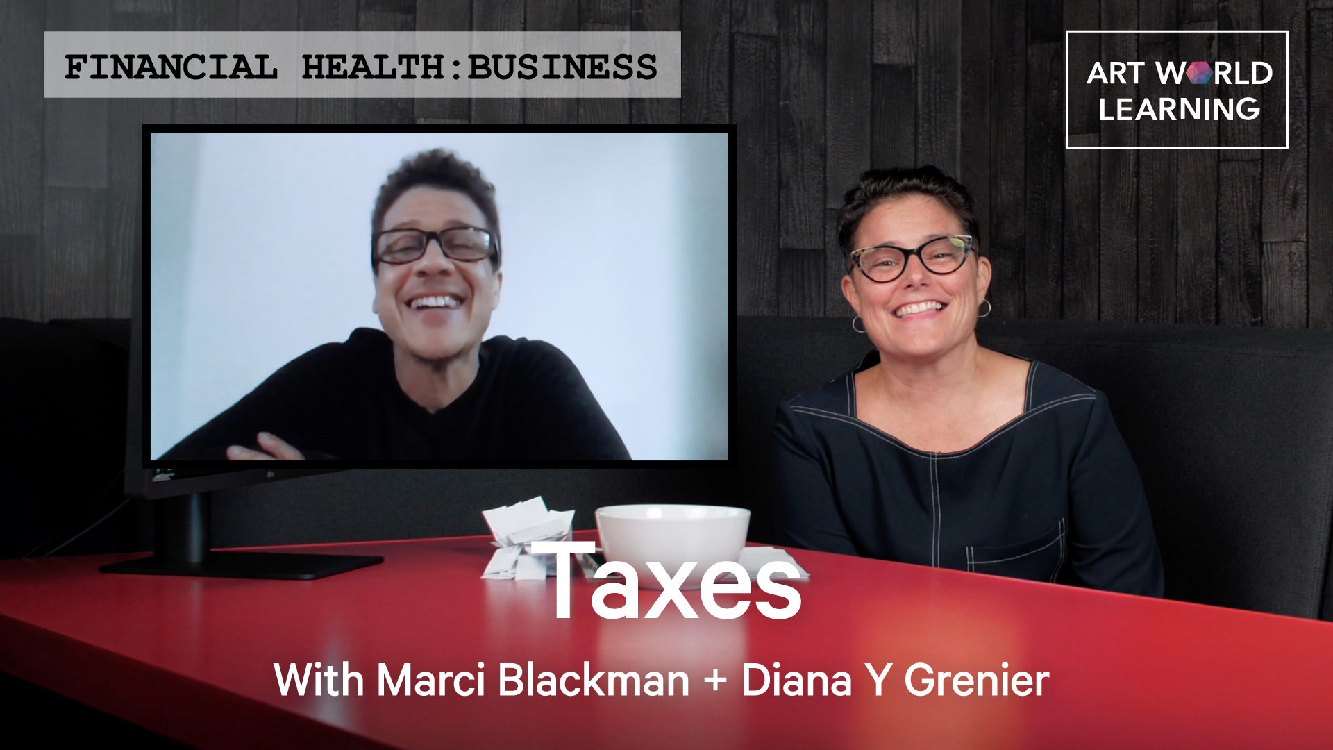 Words Financial Health: Business, Taxes With Marci Blackman and Diana Y Greiner over a picture of Marci on a computer screen and Diana sitting in a brown booth with a red table in front of her. On the table is that computer screen and a white bowl, full of slips of white paper.