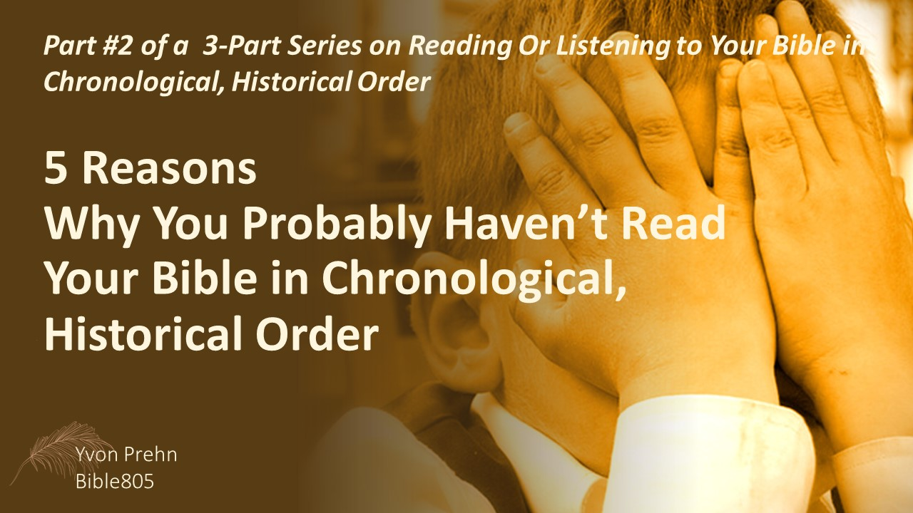 5 Reasons Why You Probably Haven't Read the Bible in Chronological Order