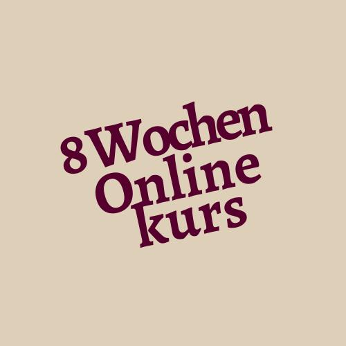 Schriftzug 8 Wochen Onlinekurs