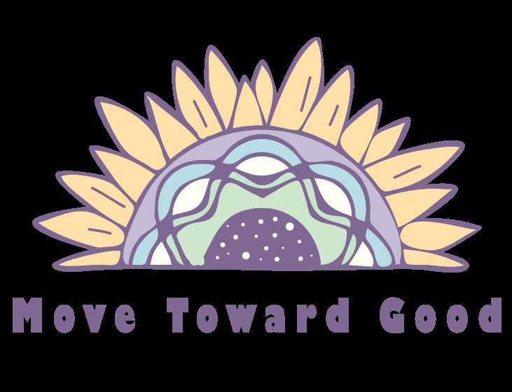 logo, a sunflower with the words move toward good underneath