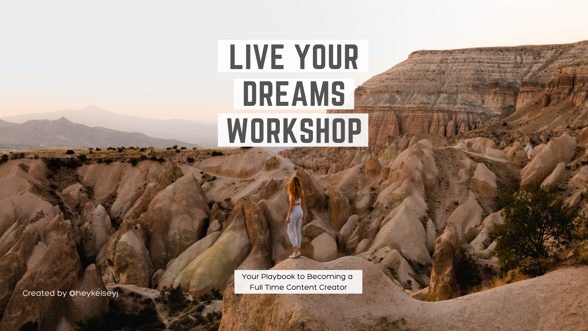 Live Your Dreams Workshop