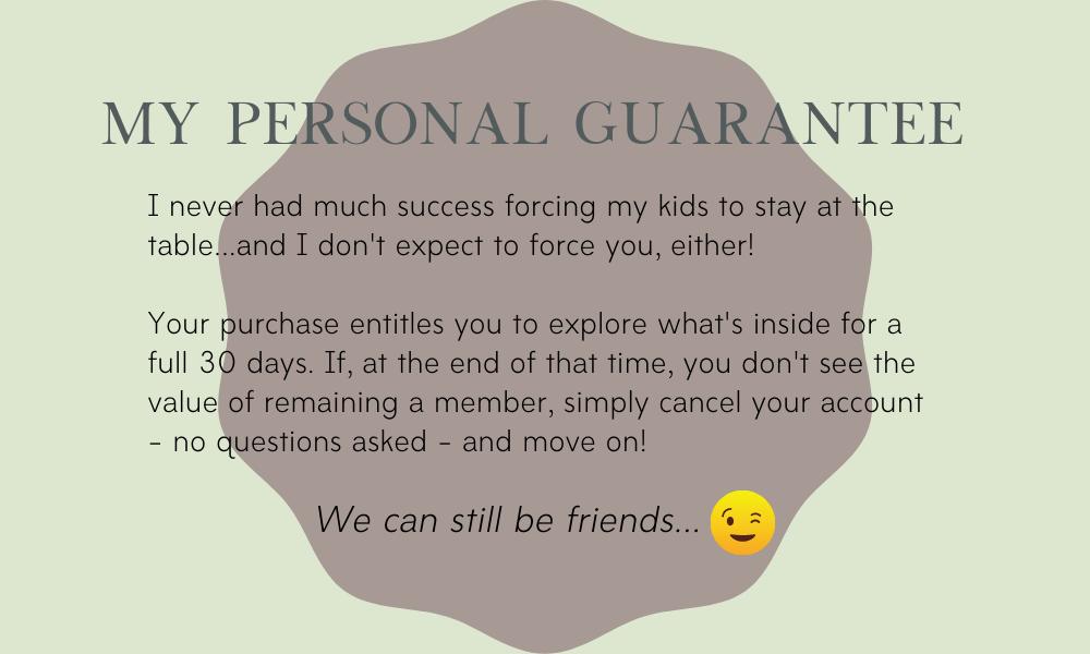My personal guarantee!