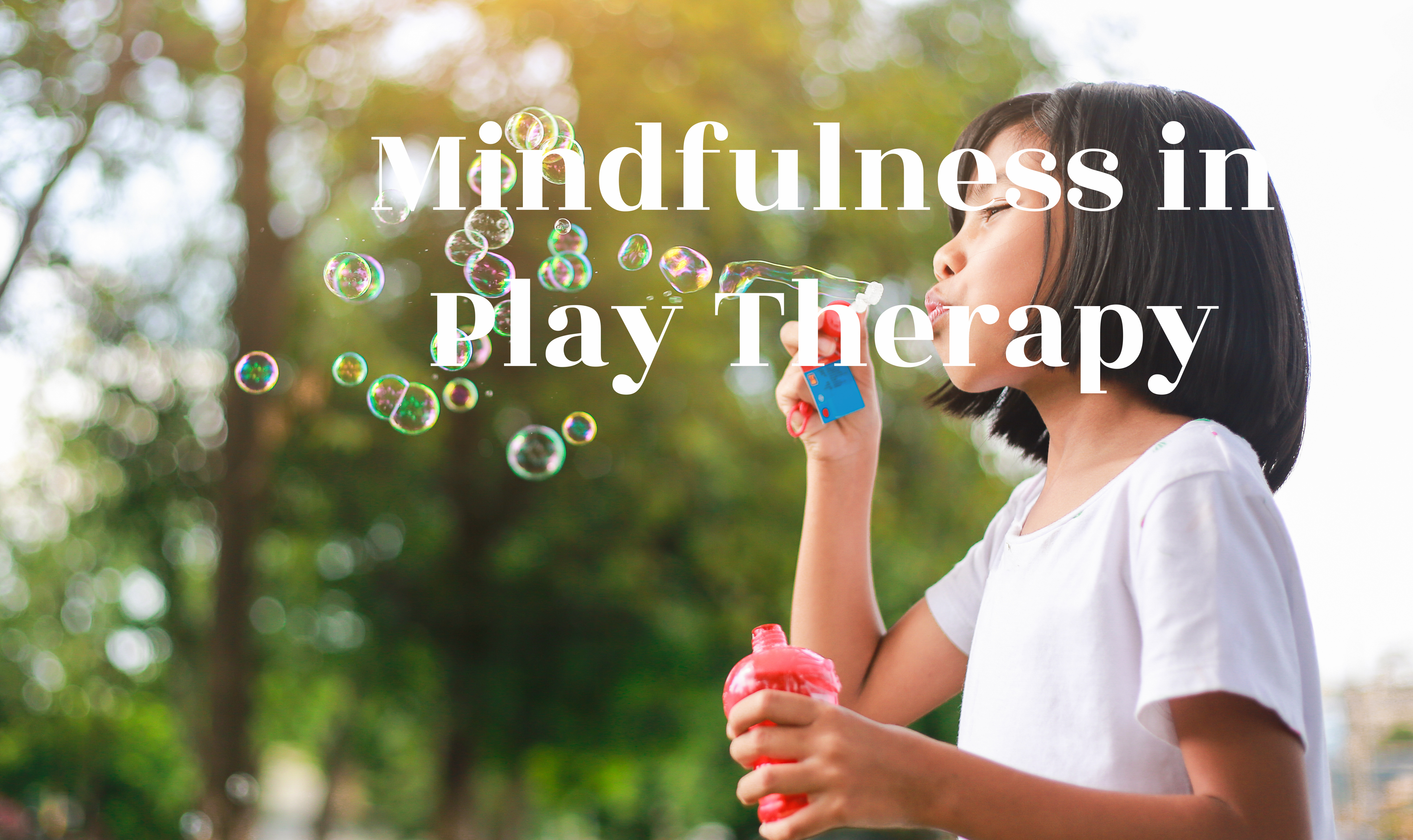 Mindfulness in play therapy