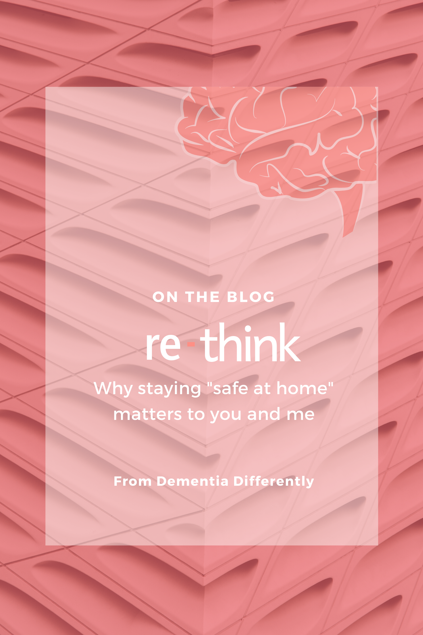 re-think: Why staying 'safe at home' matters to you and me