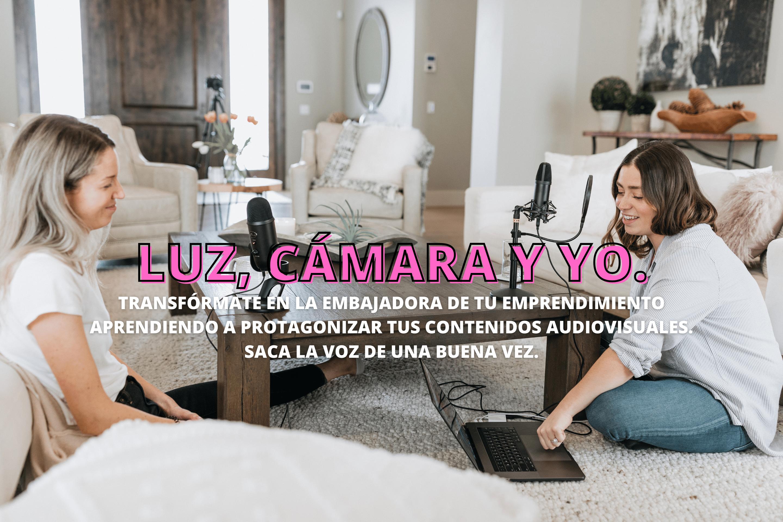 LUZ CÁMARA Y YO.