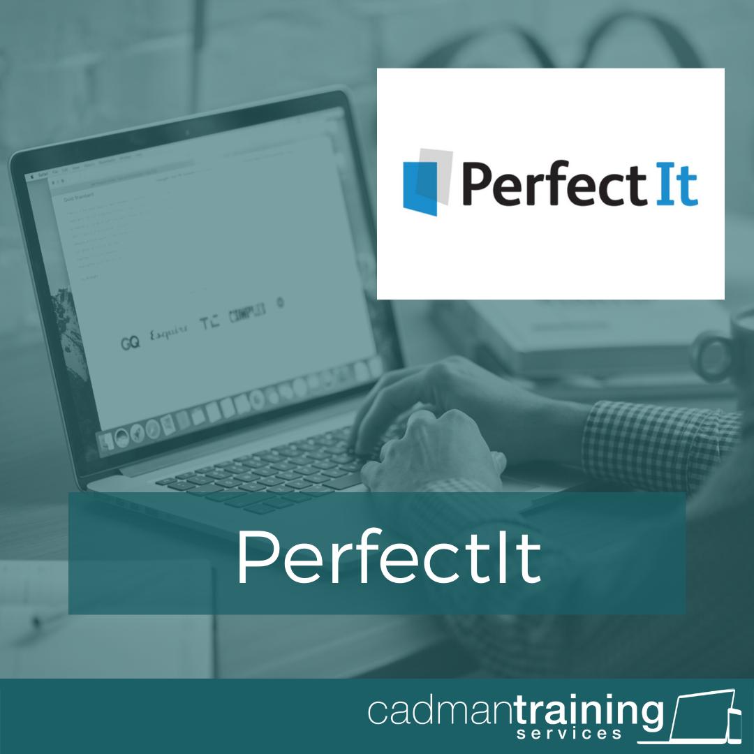 PerfectIt Cadman Training
