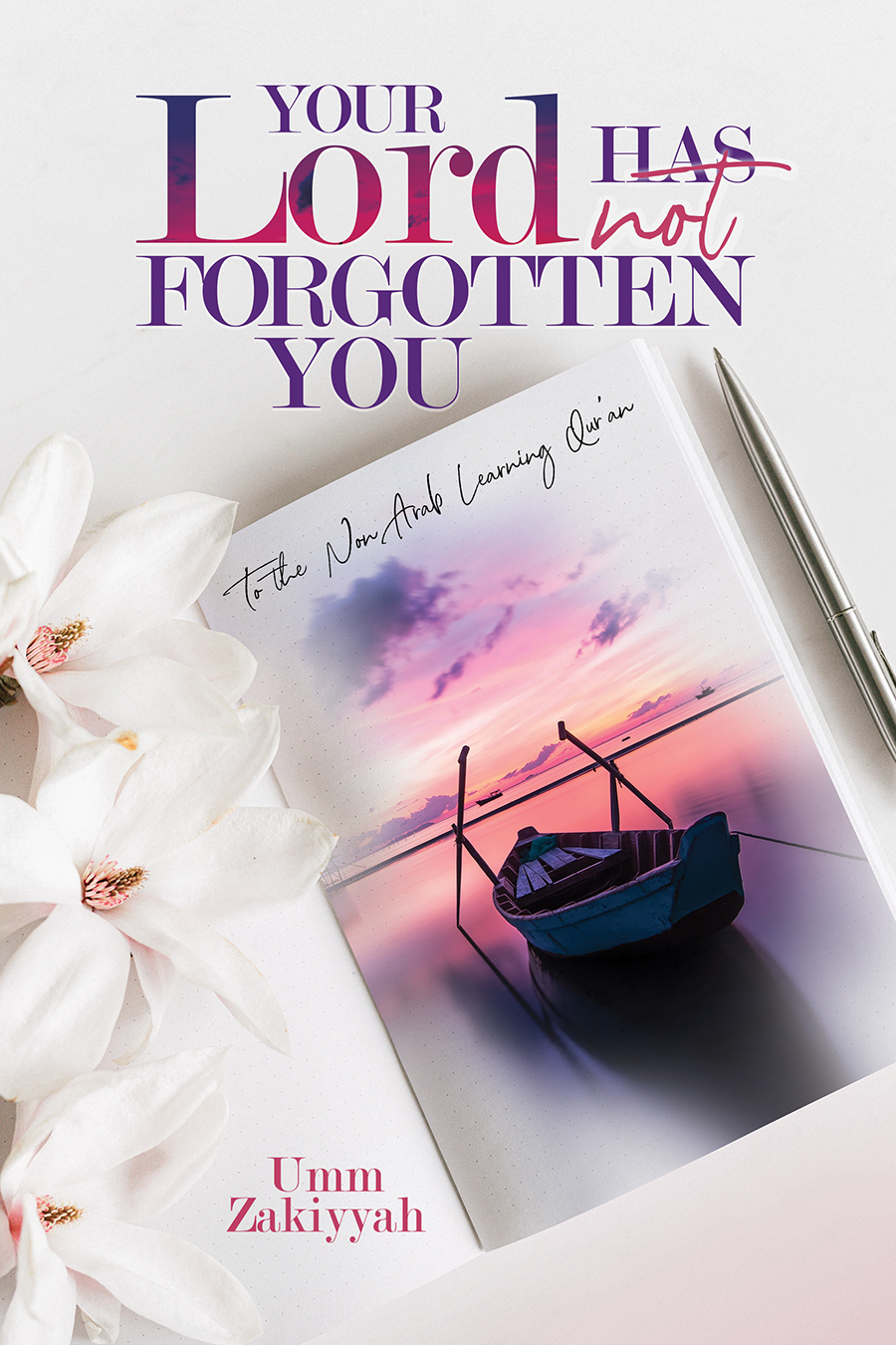 Front cover of Your Lord Has Not Forgotten You