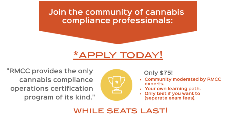 RMCC Provides the only cannabis compliance operations certifications program of its kind