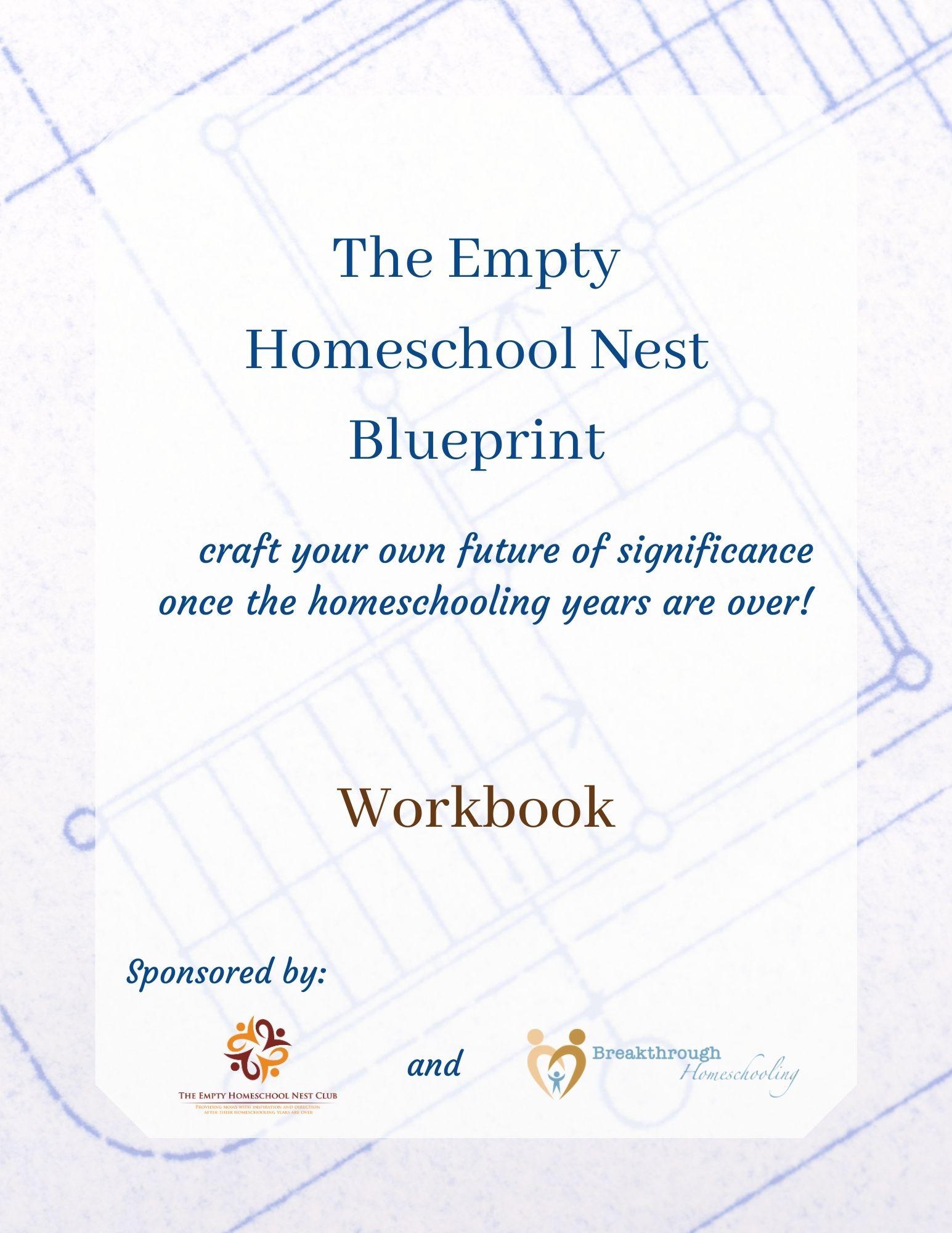 The Empty Homeschool Nest Blueprint