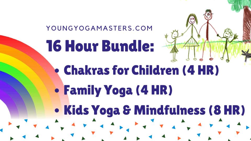 Family Yoga and Chakras for Children Kids Yoga Teacher Training Bundle