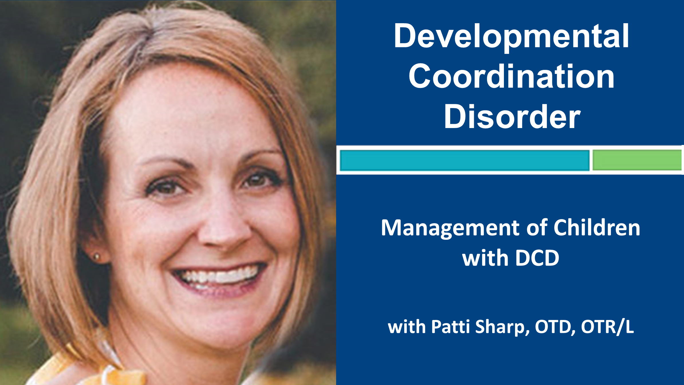 Webinar 3: Down Syndrome with Carly Matichak Stock, PT, DPT