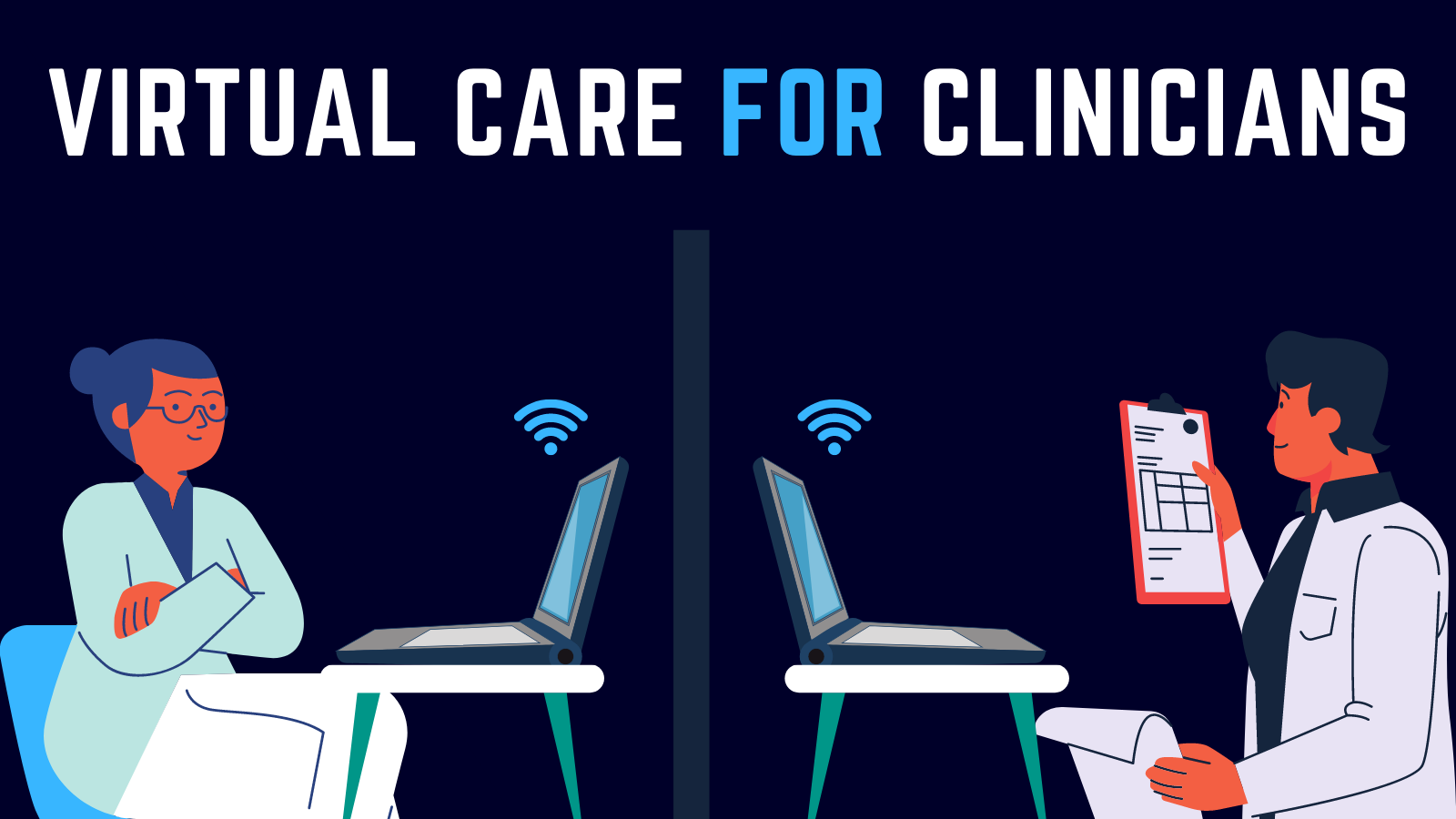 Virtual Care for Clinicians