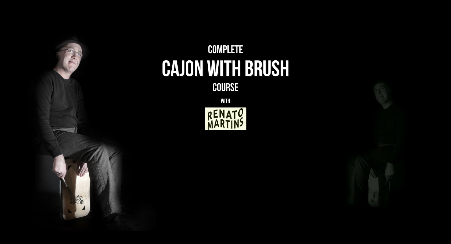 THE COMPLETE CAJON WITH BRUSH COURSE