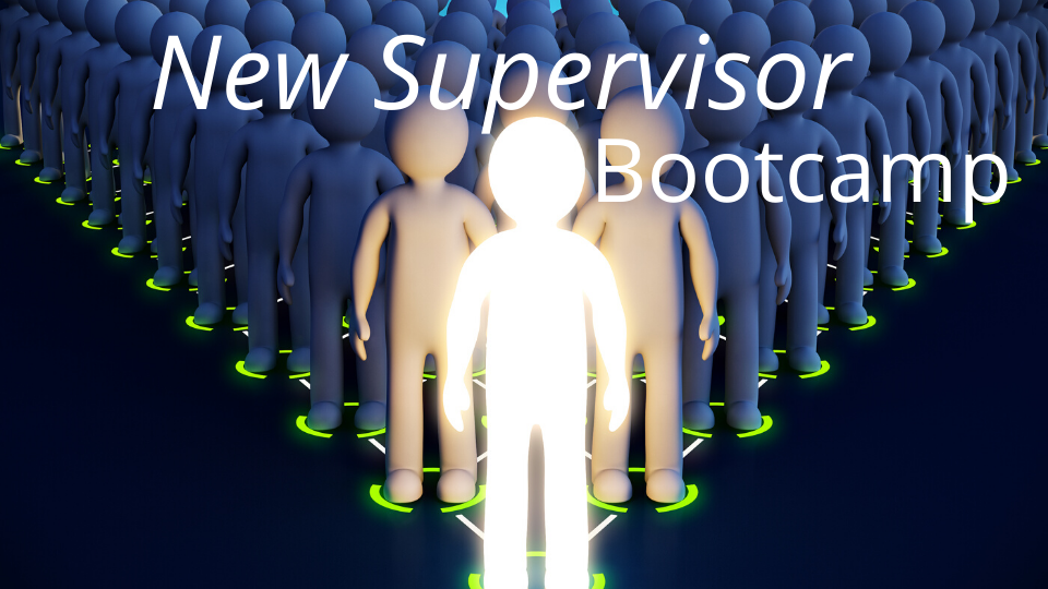 new supervisor bootcamp