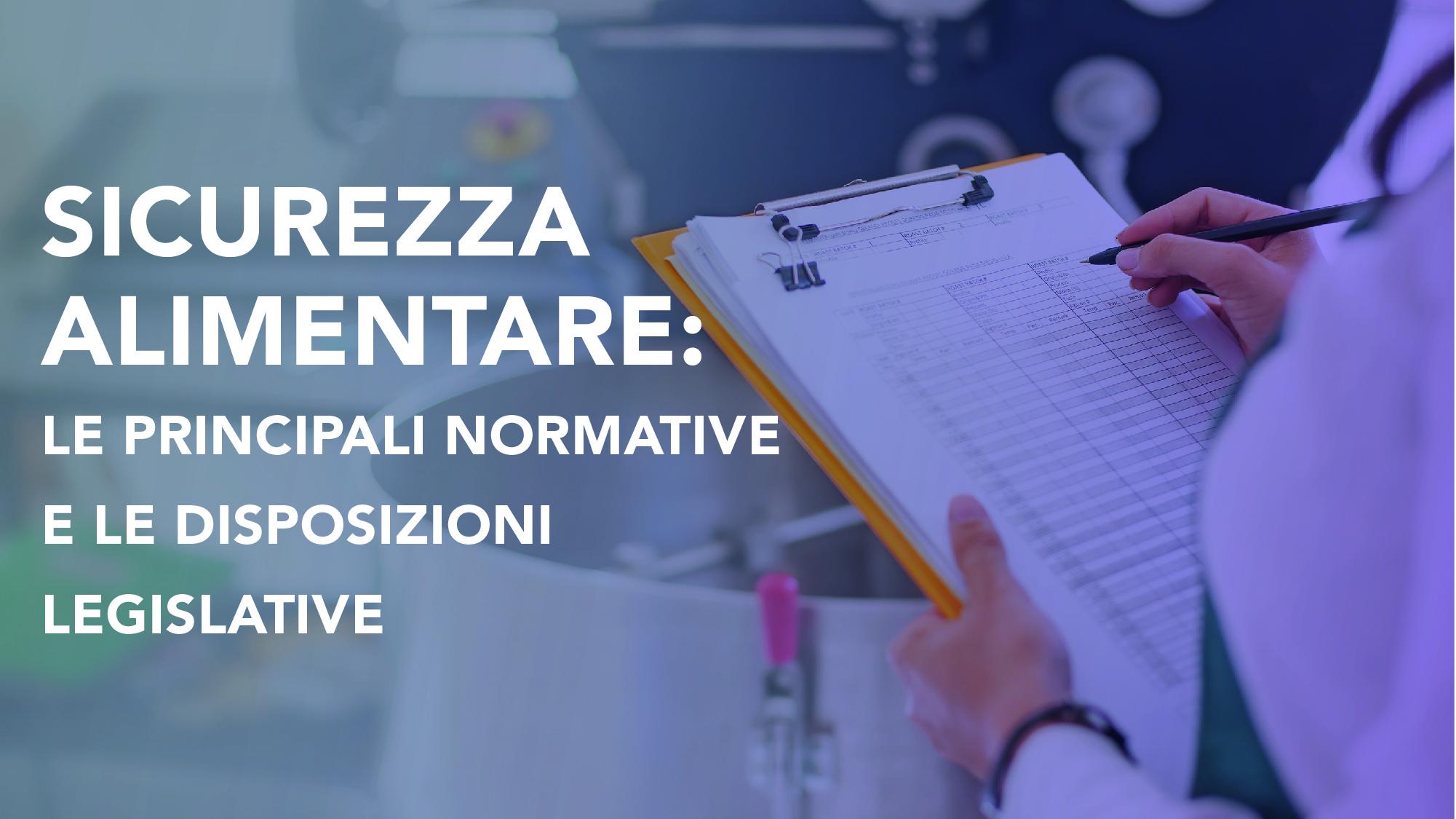 Corso-Online-Sicurezza-Alimentare-Le-Principali-Normative-e-le-Disposizioni-Legislative-Life-Learning