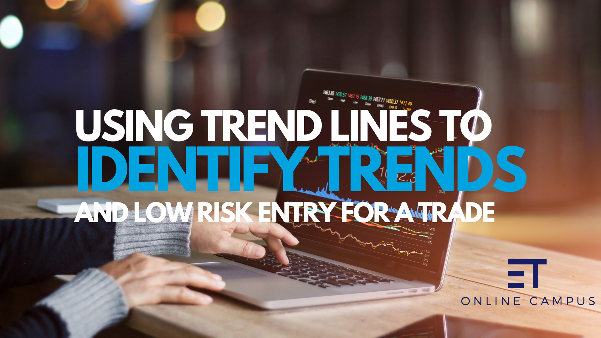 How to use trend lines to identify trends and low-risk entry for a trade