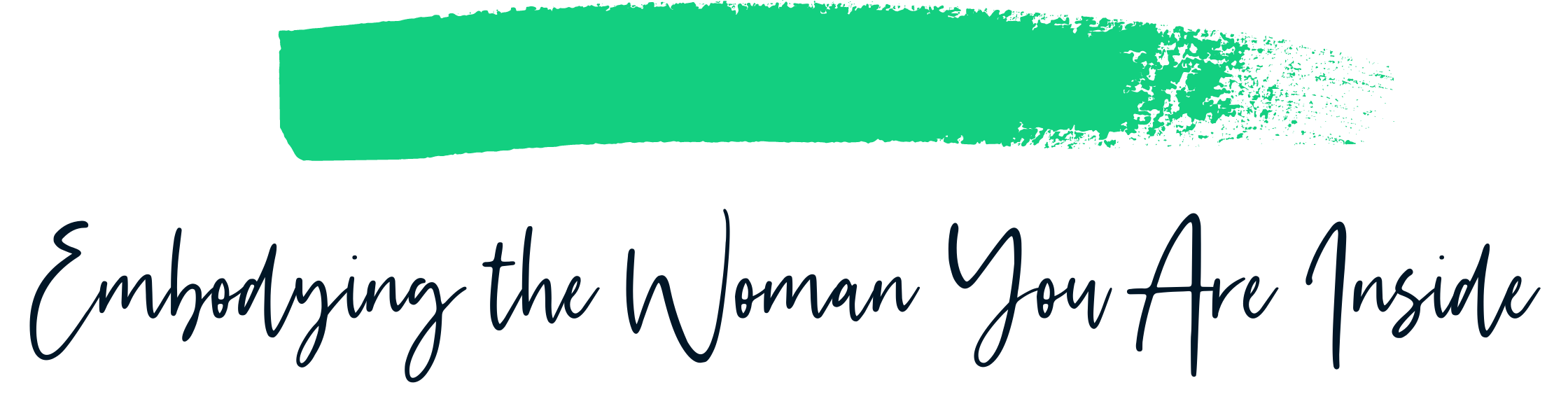 Embodying the Woman You Are Inside