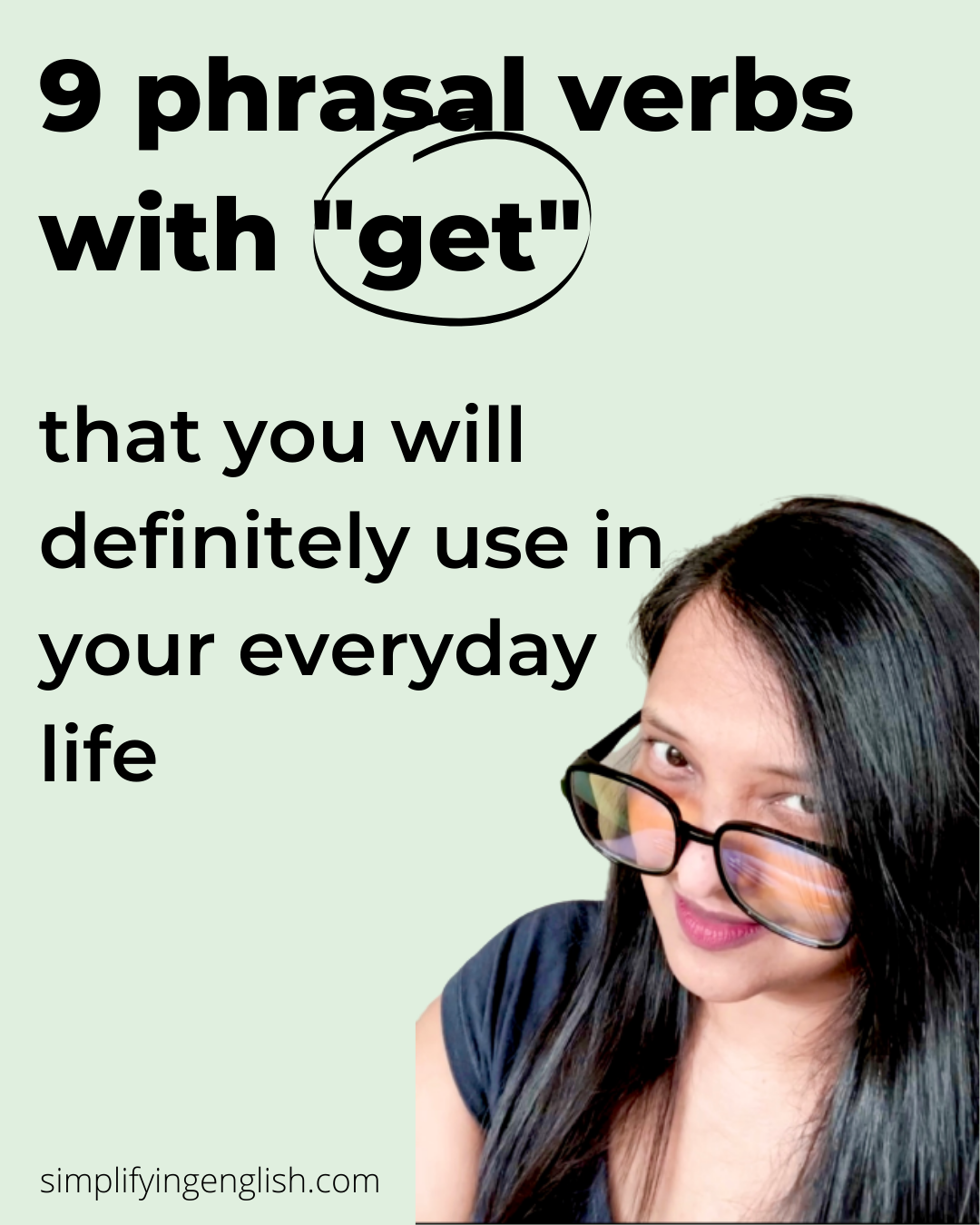 """9 Phrasal Verbs with """"GET"""" that you will definitely use in your everyday life"""