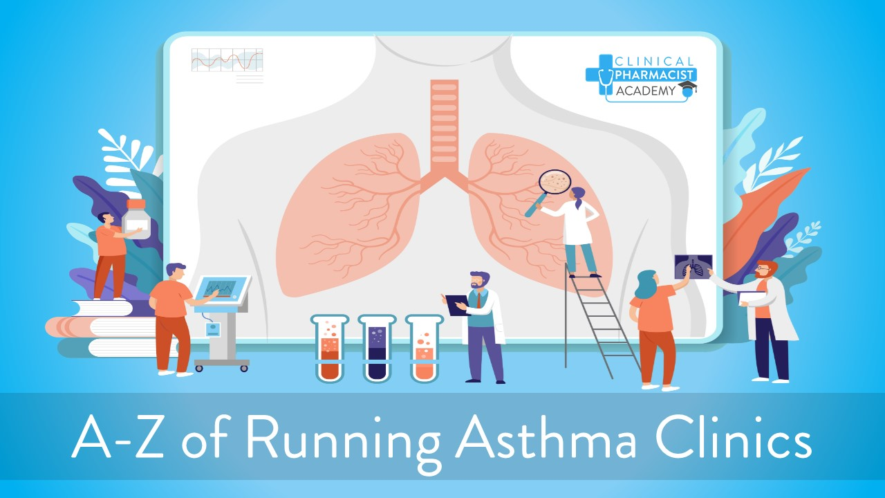 The A-Z of Running Asthma Clinics