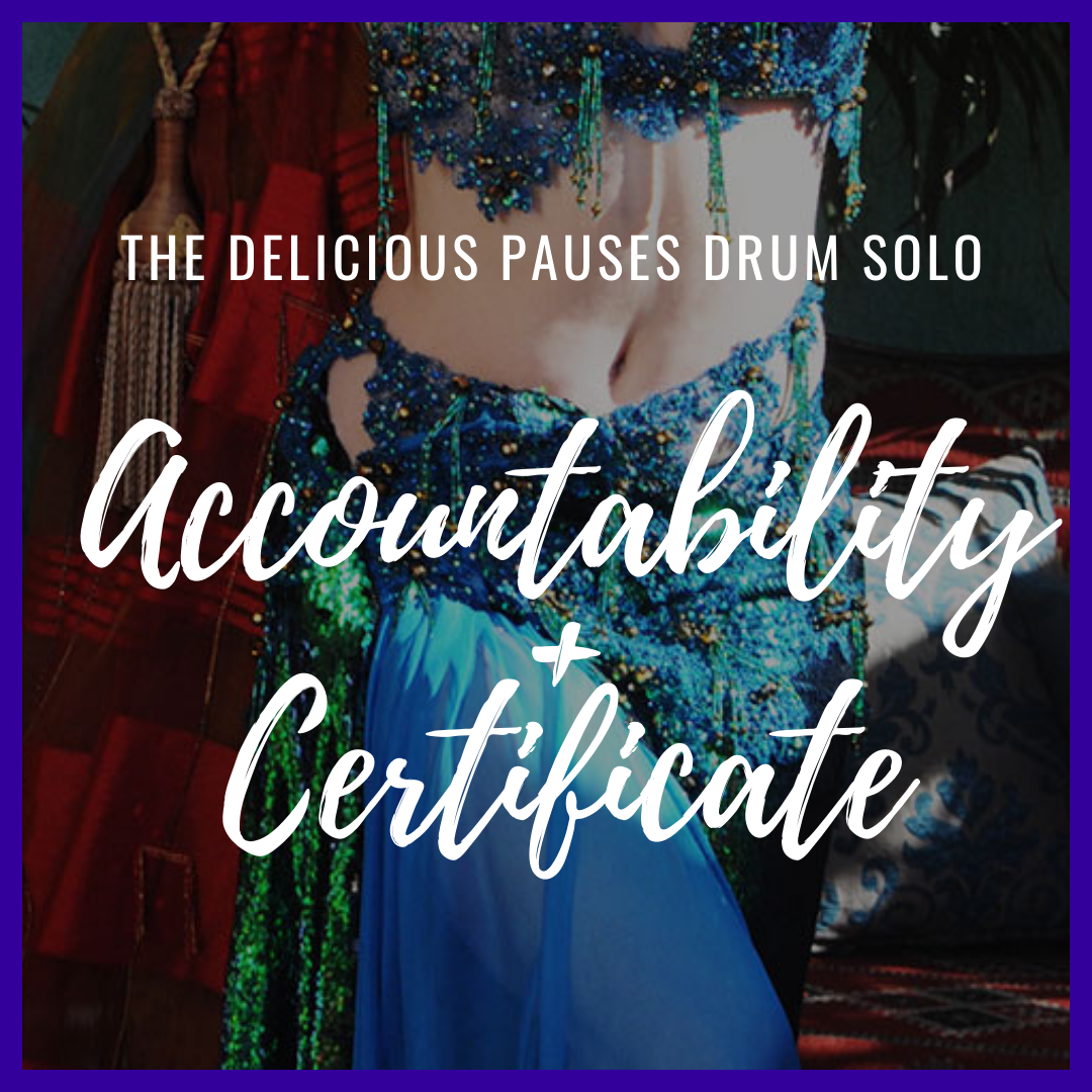 Belly Dance Drum Solo Online Class - Accountability