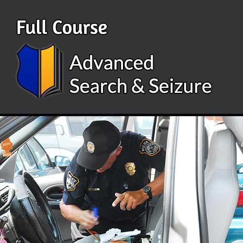 Advanced Search & Seizure