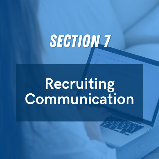 Section 7 - Recruiting Communication